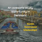 Danish Government Scholarships – International Students