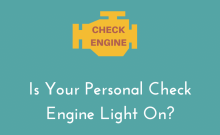Is Your Personal Check Engine Light On