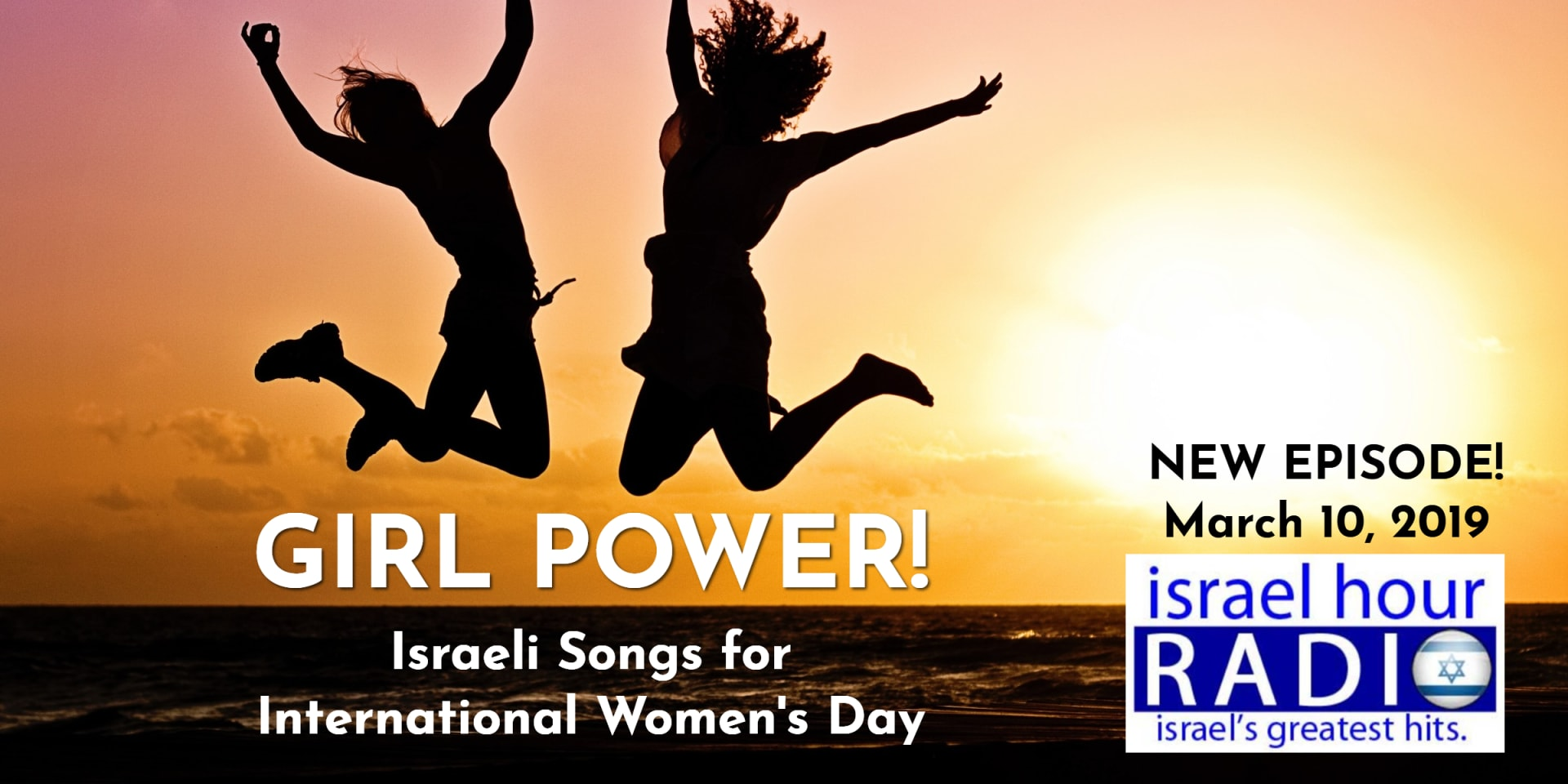 Israel Hour Radio: March 10, 2019 — MyIsraeliMusic com
