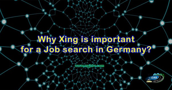 Why Xing in important for a job search in Germany