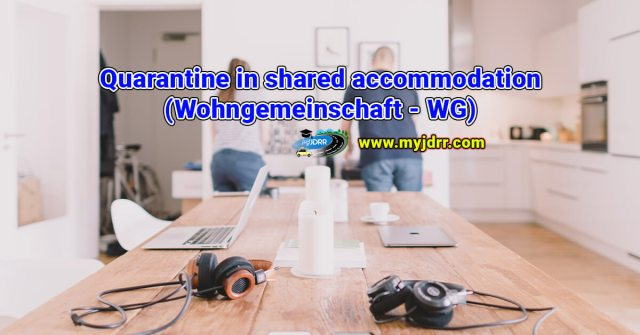Quarantine in shared accommodation (Wohngemeinschaft - WG)