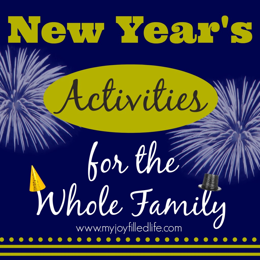 New Year S Eve Activities For The Whole Family