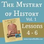 Mystery of History: Lessons 4 – 6