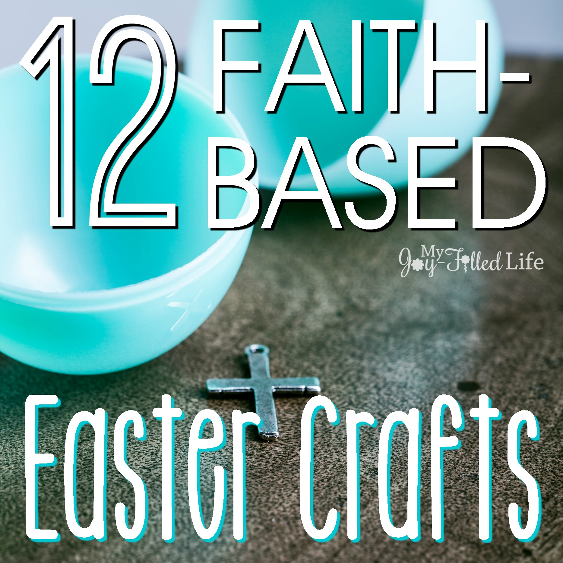 12 Faith Based Easter Crafts
