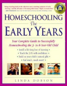 Homeschooling-The-Early-Years-Dobson-Linda-9780761520283