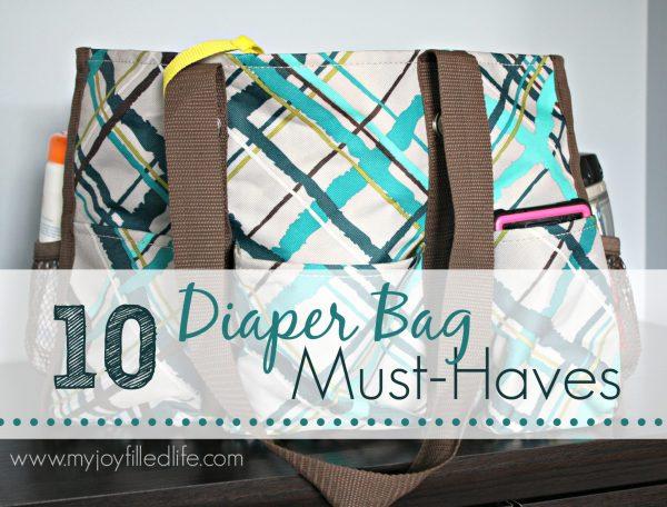10 Diaper Bag Must-Haves