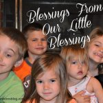 Blessings From Our Little Blessings