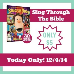 Sing Through the Bible DVD – $5 – Today (12/4) only!