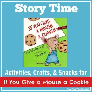 If You Give a Mouse a Cookie Story Time 2