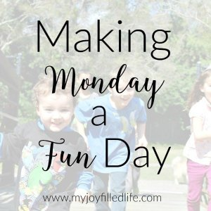 Making Monday a Fun Day