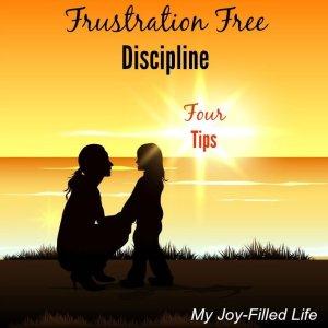 4 Tips For FRUSTRATION FREE Discipline