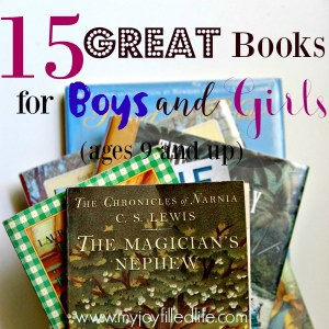 15 Great Books for Boys and Girls (ages 9+)