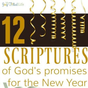12 Scriptures of God's Promises for the New Year