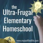 The Ultra-Frugal Elementary Homeschool