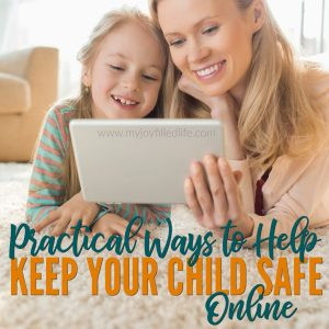 Practical Ways to Help Keep Your Child Safe Online