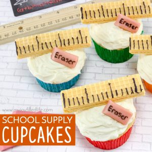 School Supply Cupcakes – Perfect for Back to School