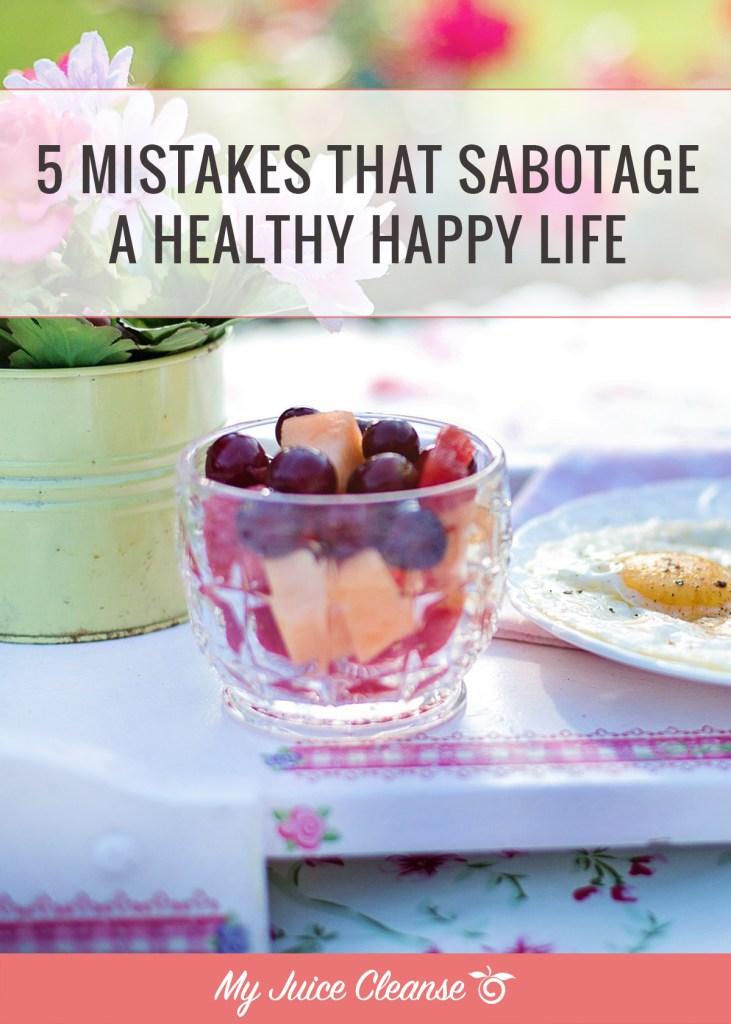 mistakes that sabotage health