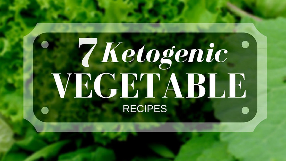 keto vegetables recipes ketogenic diet