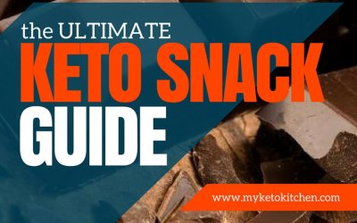 ULTIMATE Keto Snacks List for Your Ketogenic Diet