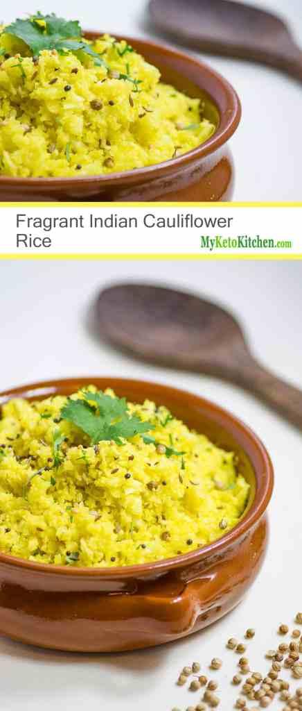 Fragrant Indian Cauliflower Rice (Low Carb, Keto, Gluten Free, Grain Free)