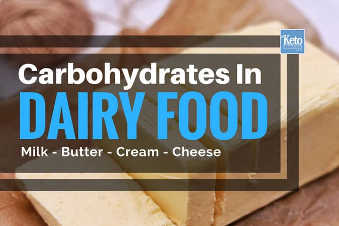 carbs in dairy food, milk, cheese, butter, cream