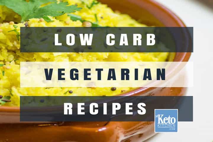low carb vegetarian recipes