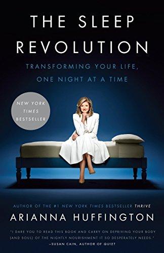 The Sleep Revolution Arianna Huffington