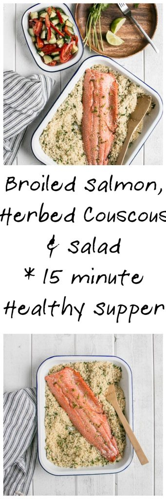 15 minute dinner: Broiled Salmon, Herbed Couscous, and Salad   My Kitchen Love