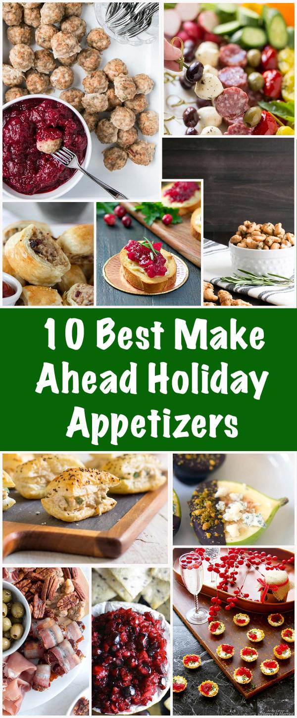 10 Best Make Ahead Holiday Appetizers - My Kitchen Love