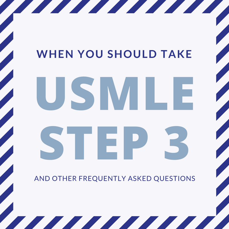 """The Final """"Step"""" – How to Efficiently Tackle the USMLE Step 3"""
