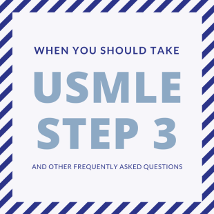 When You Should Take USMLE Step 3