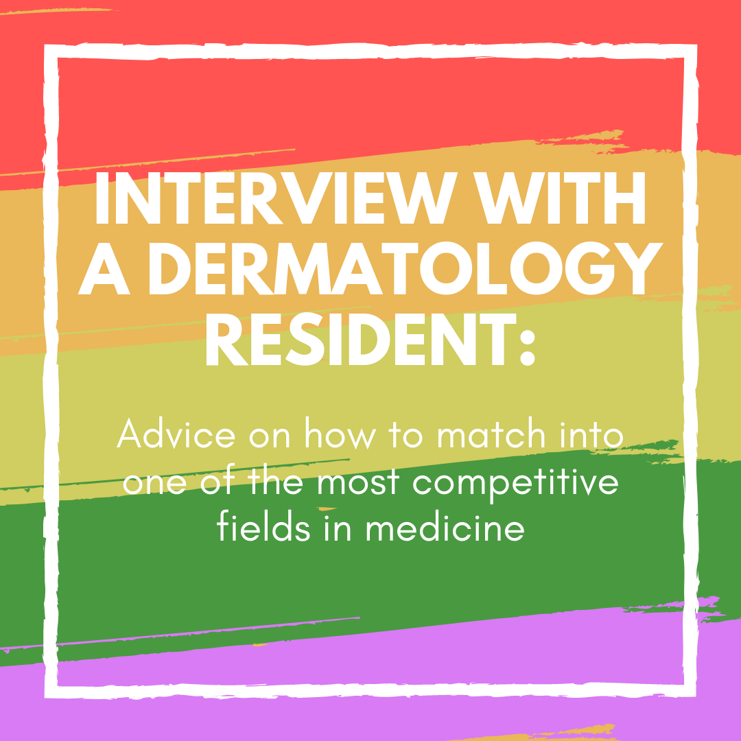 How To Match Into Dermatology: an interview with a dermatology