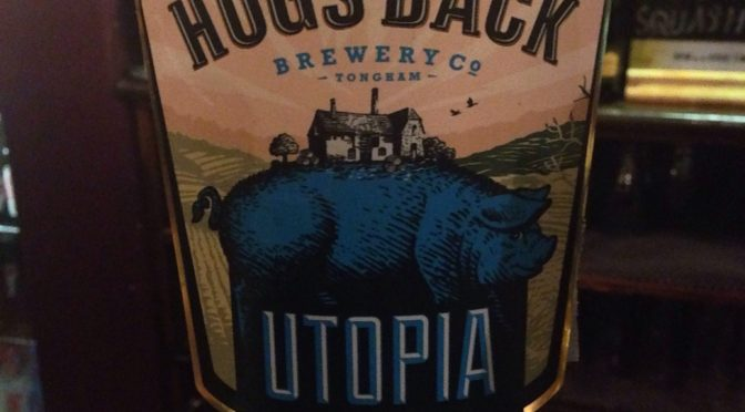 Utopia – Hogs Back Brewery