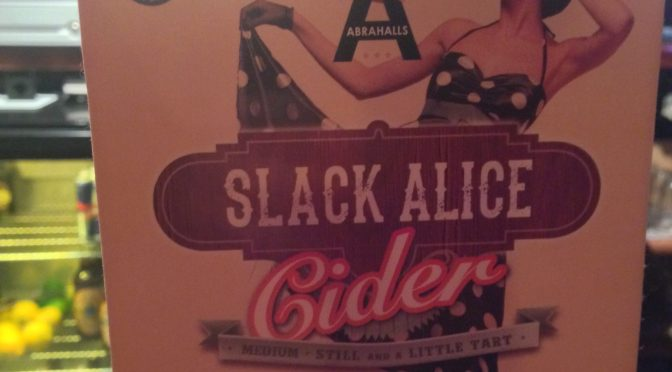 Slack Alice – Abrahalls Brewery