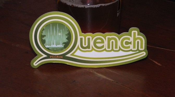 Quench – Pilgrim Brewery