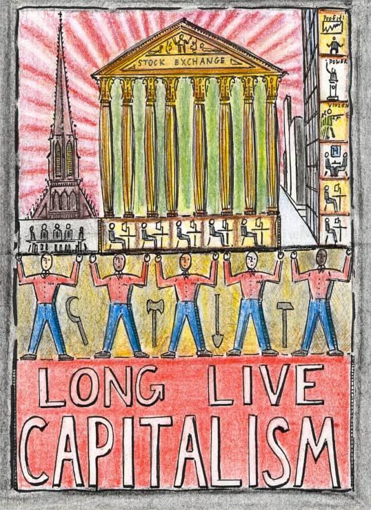 Long Live Capitalism