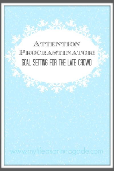 goal setting for the late crowd