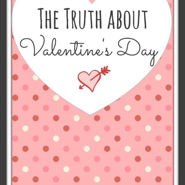 The truth about Valentine's Day via My Life as a Rinnagade