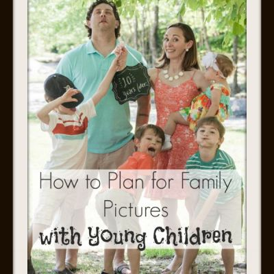 How to Plan for Family Pictures with Young Children