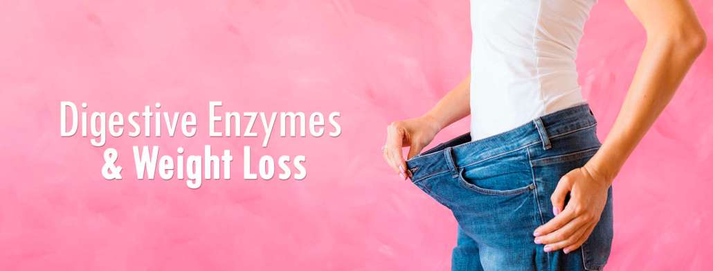 digestive enzymes weight loss