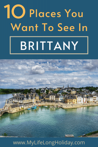 Our Top 10 list of the Best Places To Visit in Brittany, France. Beatiful beaches, pretty cities and amazing landmarks. #Brittany #France Brittany France Travel