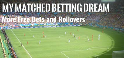 Chapter 2 : More Free Bets and Rollovers