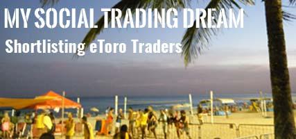 Social Trading Dream Shortlist etoro traders