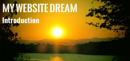 My Website Dream : Introduction