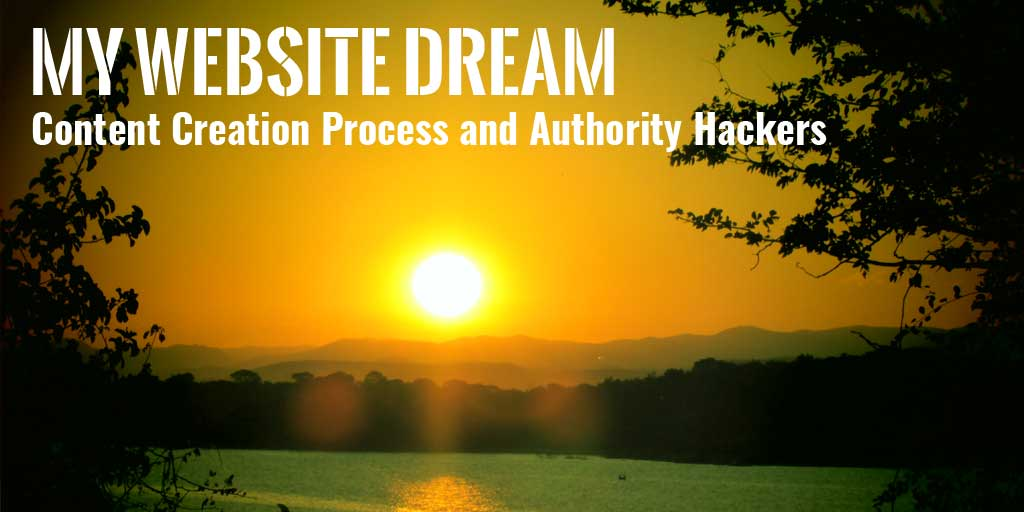 My Website Dream: Chapter 5 – Content Writing Process