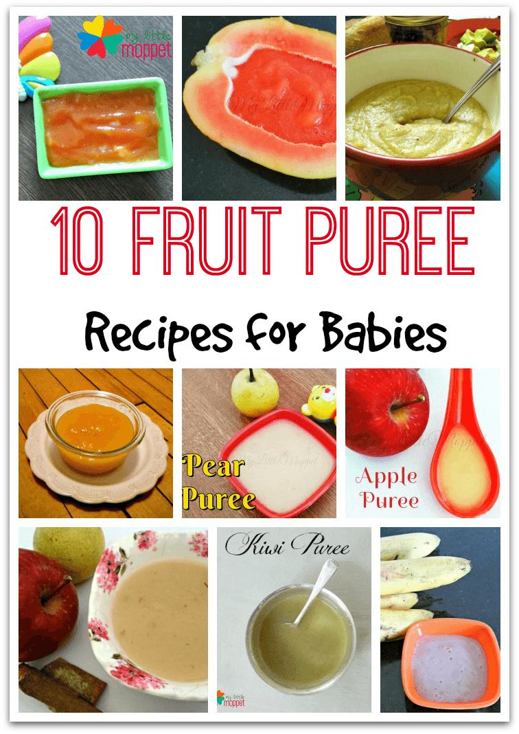 10 Nutritious Fruit Puree Recipes for babies