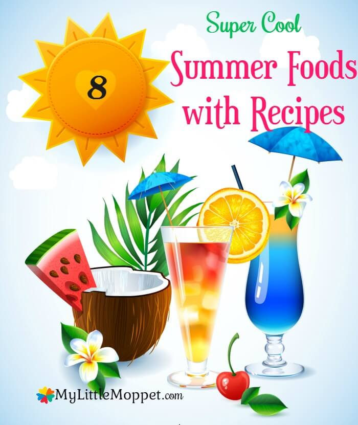 8 supercool summer foods for kids with recipes