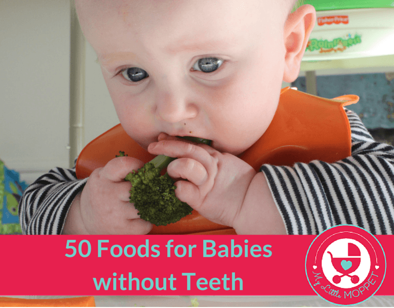 50 foods for babies without teeth my little moppet 50 foods for babies without teeth forumfinder Gallery