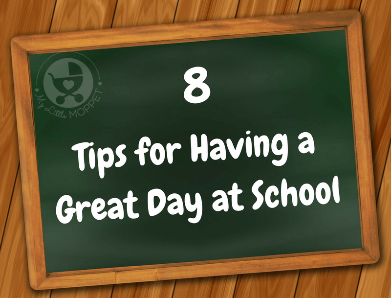 Tips for having  a great day at school