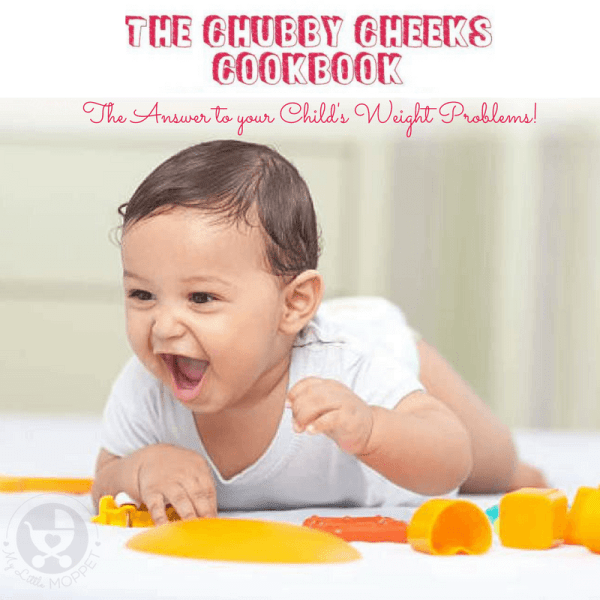 Find the answers to all your child's eating problems with the Chubby Cheeks Cookbook!